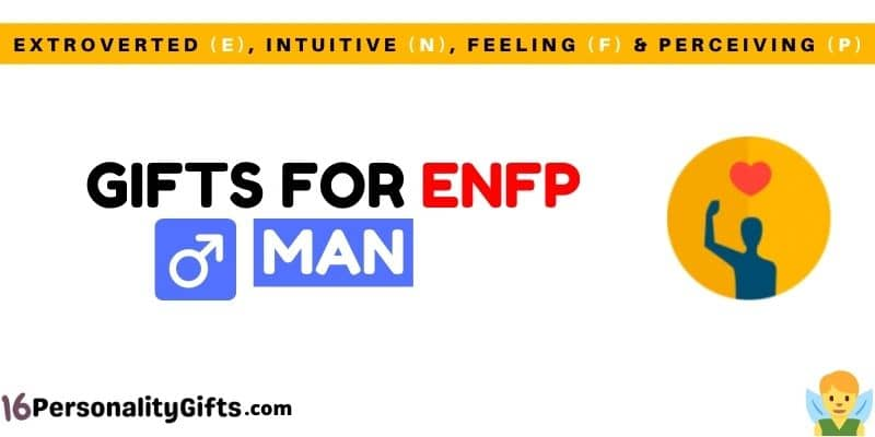 Gifts for ENFP man