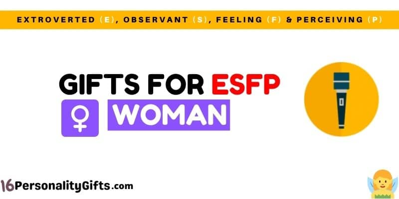 Gifts for ESFP woman