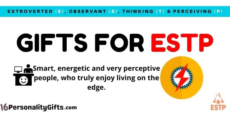 Gifts for ESTP Personality Type
