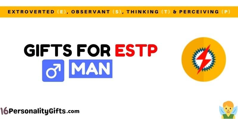 Gifts for ESTP man