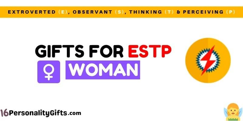 Gifts for ESTP woman