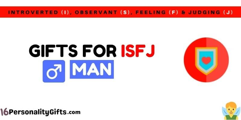 Gifts for ISFJ man