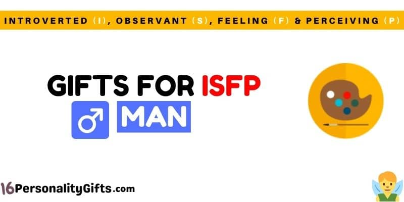 Gifts for ISFP man